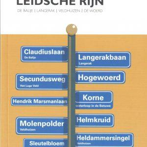 'Straatwijs' het straatnamenboekje met de achtergronden over de straten van de wijken Langerak, Balije, De Woerd en Veldhuizen.
